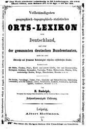 Vollständiges geographisch-topograhisch-statistisches Orts Lexikon von Deutschland ...