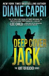 Deep Cover Jack: Hunt For Jack Reacher Series