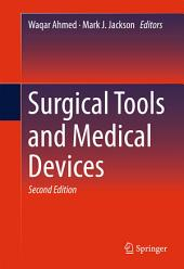 Surgical Tools and Medical Devices: Edition 2
