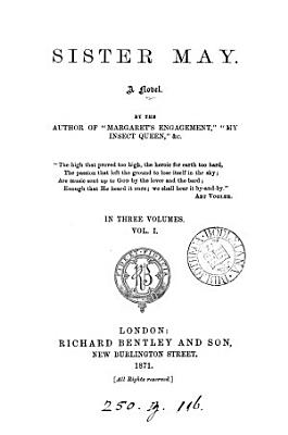 Sister May  by the author of  Margaret s engagement