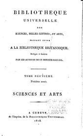 Bibliothèque universelle des sciences, belles-lettres, et arts: Sciences et arts, Volume9