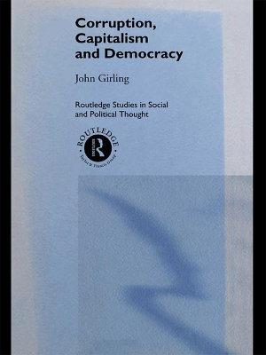 Corruption  Capitalism and Democracy