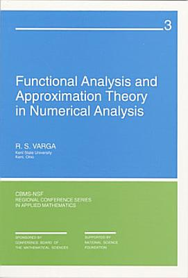Functional Analysis and Approximation Theory in Numerical Analysis PDF