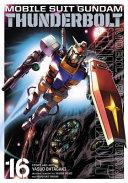 Mobile Suit Gundam Thunderbolt  Vol  16