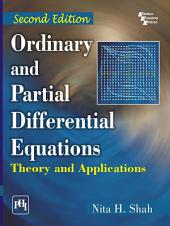 ORDINARY AND PARTIAL DIFFERENTIAL EQUATIONS: THEORY AND APPLICATIONS, Edition 2