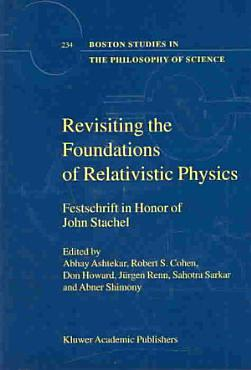 Revisiting the Foundations of Relativistic Physics PDF
