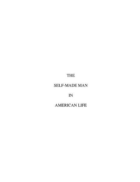 Download The self made man in American life Book
