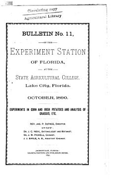 Experiments in Corn and Irish Potatoes and Analysis of Grasses  Etc PDF