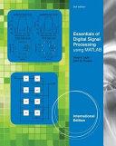 Essentials of Digital Signal Processing Using MATLAB
