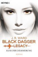 Kuss der D  mmerung   Black Dagger Legacy PDF