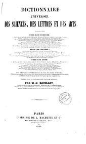 Dictionnaire universel des sciences, des lettres et des arts: contenant pour les sciences: 1. Les sciences métaphysiques et morales ... avec l'explication et l'étymologie de tous les termes techniques ...