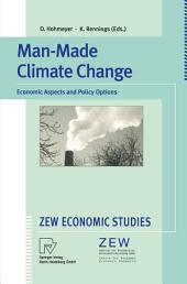 Man-Made Climate Change: Economic Aspects and Policy Options