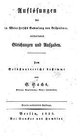 Auflösungen der in Meier Hirsch's Sammlung von Beispielen & enthaltenen Gleichungen und Aufgaben