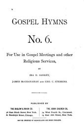Gospel Hymns No. 6: For Use in Gospel Meetings and Other Religious Services : (words Only), Issue 6