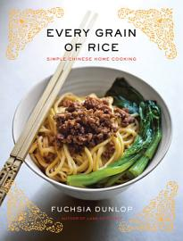 Every Grain Of Rice  Simple Chinese Home Cooking