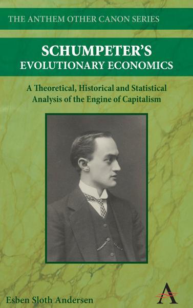 Schumpeters Evolutionary Economics