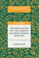 The Regulation of the London Clearing Banks  1946   1971 PDF