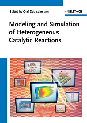 Modeling and Simulation of Heterogeneous Catalytic Reactions