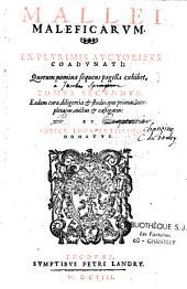 Mallei Maleficarum ex plurimis auctoribus coadunati ; quorum nomina sequens pagella exhibet tomus secundus... et indice locupletissimo donatus