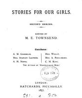 Stories for our girls  by friendly writers  ed  by M E  Townsend    2 issues of ser 2  no 9 10   PDF