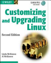 Customizing and Upgrading Linux: Edition 2