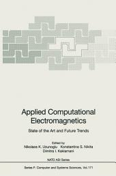 Applied Computational Electromagnetics: State of the Art and Future Trends