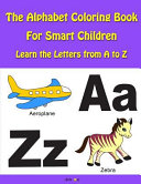 The Alphabet Coloring Book for Smart Children