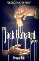 The Jack Hansard Series - Season One