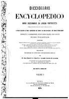 Diccionario encyclopedico ou novo diccionario da lingua portugueza para uso dos portuguezes e brazileiros PDF