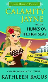 Calamity Jayne and the Hijinks on the High Seas: Calamity Jayne Mysteries book #6