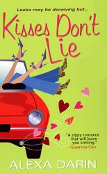 Kisses Don T Lie Book PDF