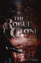 The Rogue Clone