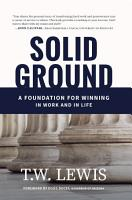 Solid Ground  A Foundation For Winning In Work and In Life PDF