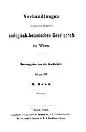 Verhandlungen der Kaiserlich-Königlichen Zoologisch-Botanischen Gesellschaft in Wien: Band 10