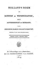 Holland's roem in kunsten en wetenschappen: met aanteekeningen en bijdragen, Volume 5
