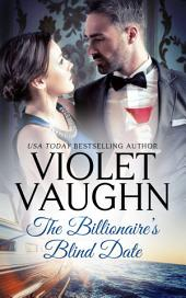 The Billionaire's Blind Date: Silver Fox Romance