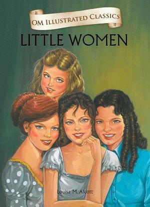 Little Women   Om Illustrated Classics