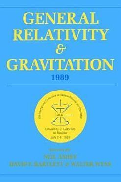 General Relativity and Gravitation  1989 PDF