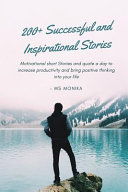 200+ Successful and Inspirational Stories