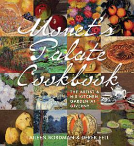 Monet s Palate Cookbook PDF