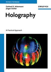 Holography: A Practical Approach