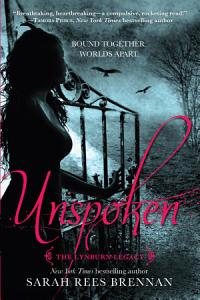 Unspoken  The Lynburn Legacy Book 1