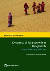 Dynamics of Rural Growth in Bangladesh: Sustaining Poverty Reduction