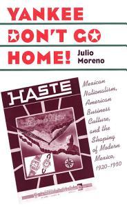 Yankee Don t Go Home  Book