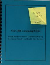 Year 2000 Computing Crisis: Action Needed to Ensure Continued Delivery of Veterans Benefits and Health Care Services
