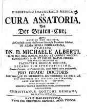 Diss. inaug. med. de cura assatoria, von der Braten-Cur