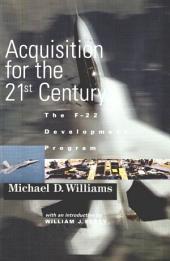 Acquisition for the 21st century the F-22 Development Program
