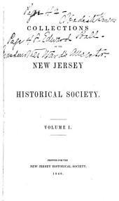 Collections of the New Jersey Historical Society: Volume 1