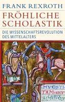 Fr  hliche Scholastik PDF