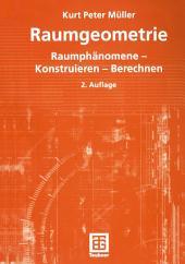 Raumgeometrie: Raumphänomene — Konstruieren — Berechnen, Ausgabe 2